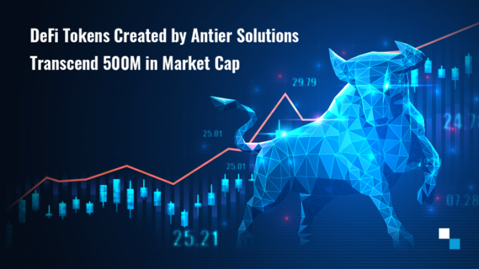 Defi Tokens Created By Antier Solutions Transcend $500m In Market Cap