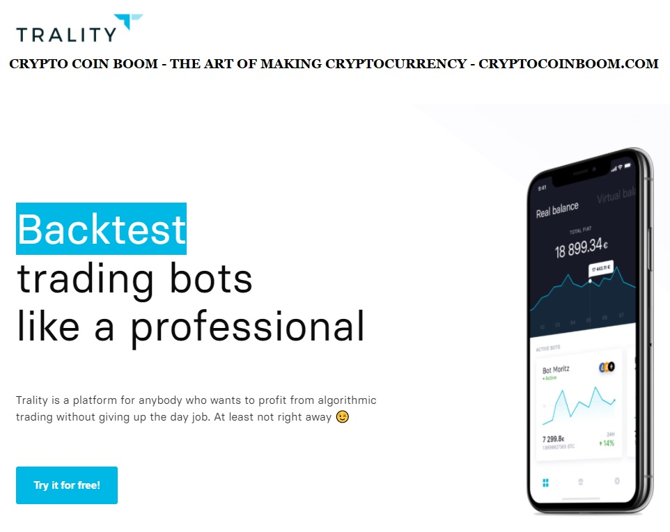 Trality Review - Trality Is A Profitable Cryptotrading Bot And Reliable Copy Trading Platform Which Allows You To Backtest Your Strategy
